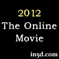December 21, 2012 Mayan Calendar: 2012 The Online Movie