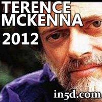December 21, 2012 Mayan Calendar: Terence McKenna and 2012