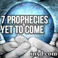 7 Prophecies Yet To Come