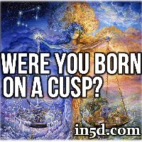 Were Your Born on a Cusp?