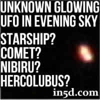 Unknown Glowing Light In Evening Western Sky - Starship? Comet?Nibiru? Hercolubus?