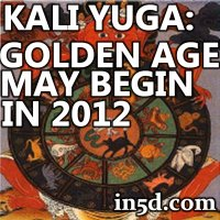 December 21, 2012 Mayan Calendar: Kali Yuga and Golden Age in 2012