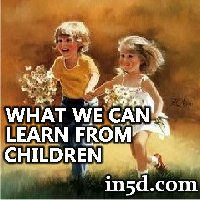What We Can Learn From Children