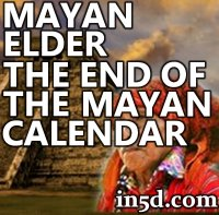 Mayan Elder Talks About the End of the Mayan Calendar