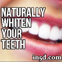 How To Naturally Whiten Your Teeth
