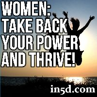 Women: Take Back Your Power And Thrive!