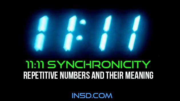 11:11 Synchronicity - Repetitive Numbers and Their Meaning