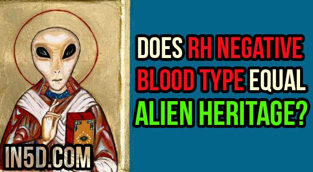 Does Rh Negative Blood Type Equal Alien Heritage?