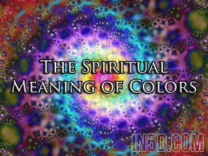 The Spiritual Meaning Of Colors - In5D : In5D