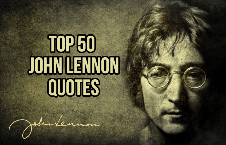 Top 50 John Lennon Quotes In5d In5d