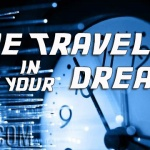 Time Traveling In Your Dreams