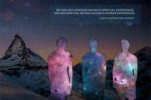We Are Spiritual Beings On A Human Journey