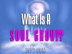 What Is A Soul Group In5d In5d