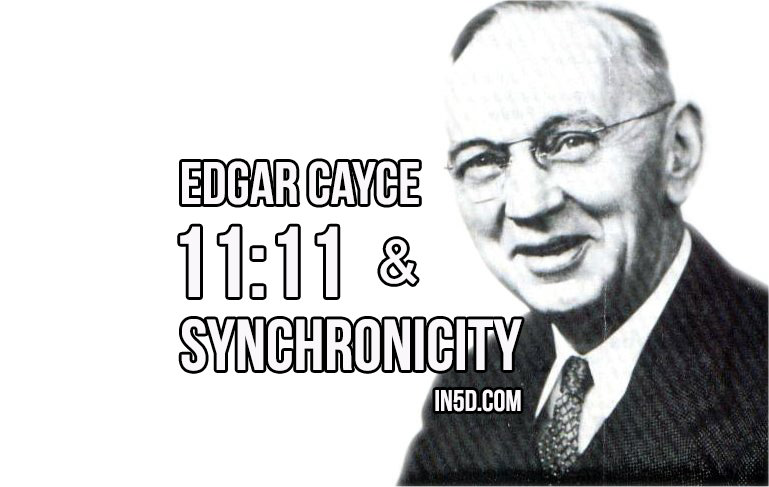 Edgar Cayce: 11:11 and Synchronicity