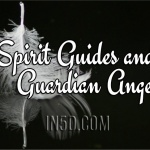 Spirit Guides and Guardian Angels