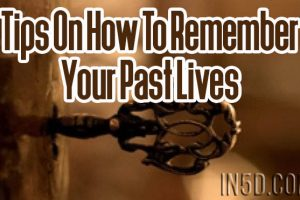Tips On How To Remember Your Past Lives