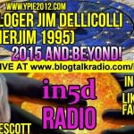 In5D Radio – 2015 and Beyond – Astrologer Jim Dellicolli Ep. 31