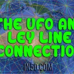 The UFO and Ley Line Connection