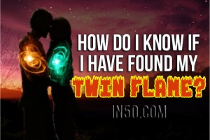 How Do I Know If I Have Found My Twin Flame?
