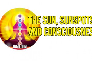 The Sun, Sunspots and Consciousness