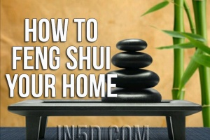 How To Feng Shui Your Home