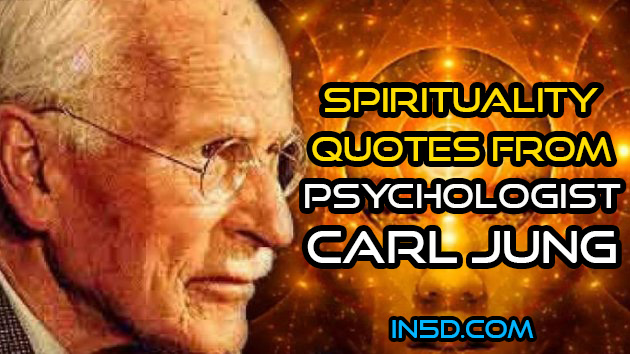 Spirituality Quotes From Psychologist Carl Jung