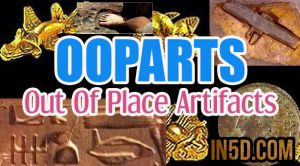 OOPARTS - Out Of Place Artifacts