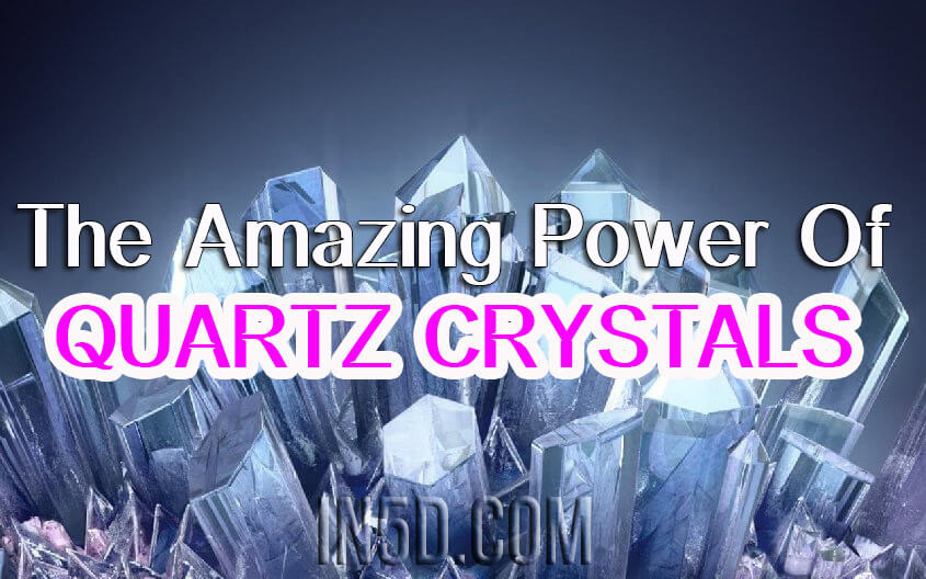 The Amazing Power Of Quartz Crystals