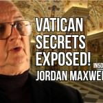 Vatican Secrets EXPOSED! Jordan Maxwell