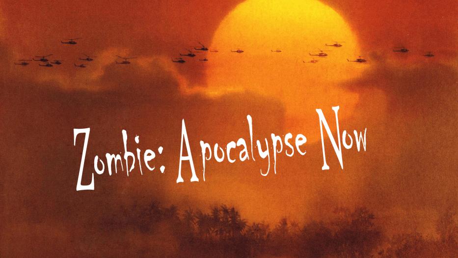 Zombie: Apocalypse Now
