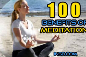 100 Benefits Of Meditation
