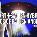 Earth's Alien Hybrid Race Of Fallen Angels