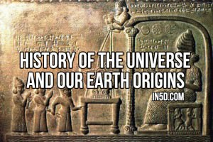 History Of The Universe And Our Earth Origins