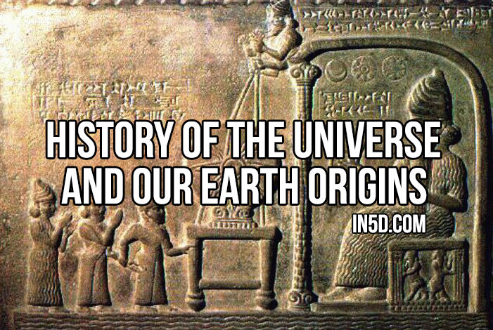 History Of The Universe And Our Earth Origins in5d
