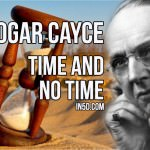 Edgar Cayce – Time And 'No Time'