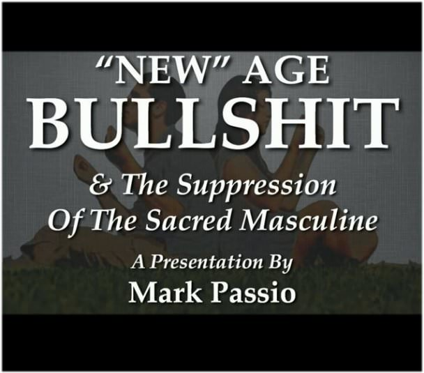 Mark Passio - New Age Bullshit And The Suppression Of The Sacred Masculine  in5d