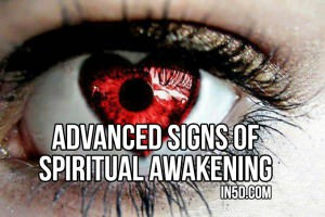 Advanced Signs Of Spiritual Awakening