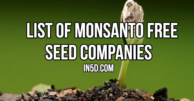 List Of Monsanto Free Seed Companies