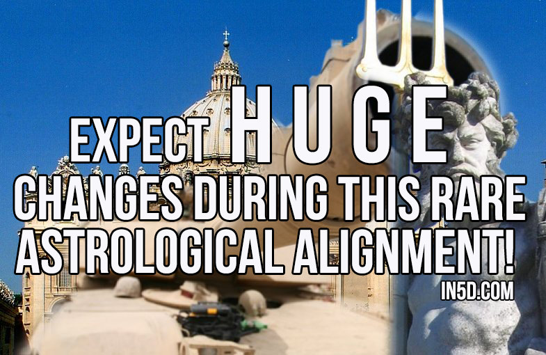 Expect HUGE Changes During This Rare Astrological Alignment! in5d.com