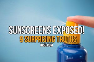 Sunscreens Exposed: 9 Surprising Truths
