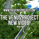 The Venus Project – New Video!