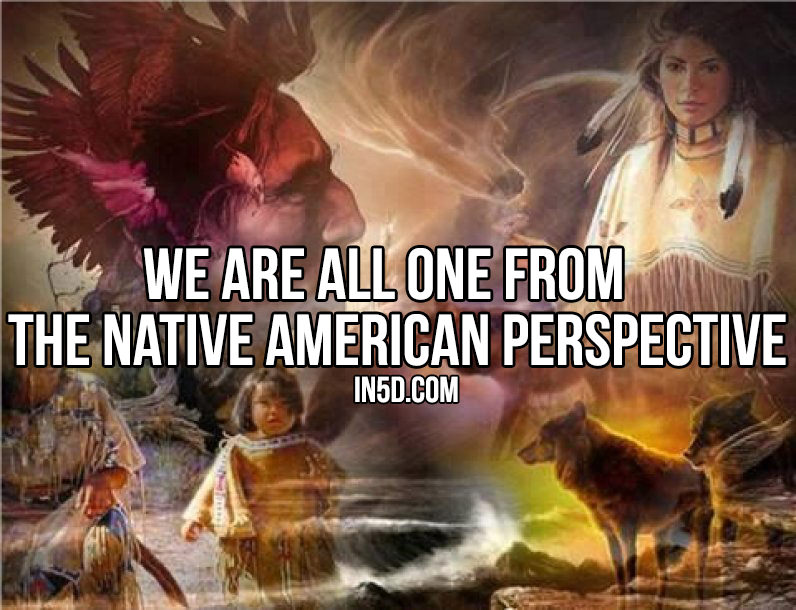 We Are All ONE From The Native American Perspective in5d in 5d