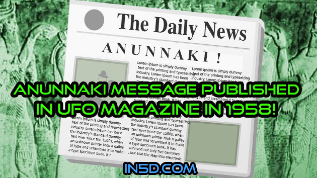 Anunnaki Message Published In UFO Magazine in 1958!
