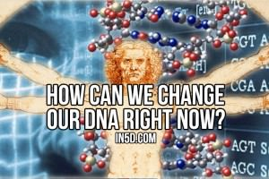 How Can We Change Our DNA Right Now?