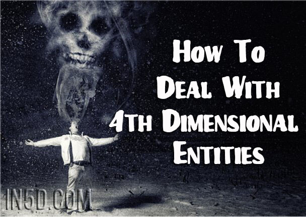 How To Deal With 4th Dimensional Entities