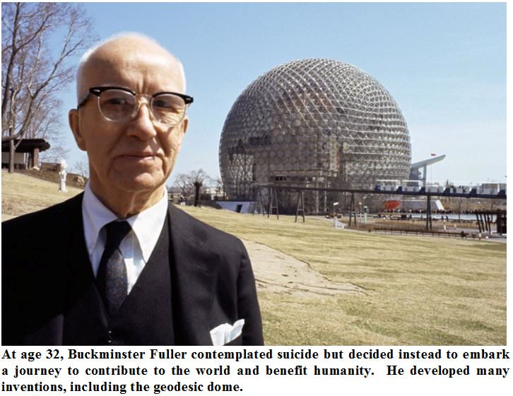 At age 32, Buckminster Fuller contemplated suicide but decided instead to embark a journey to contribute to the world and benefit humanity. He developed many inventions, including the geodesic dome. in5d in 5d www.in5d.com //in5d.com/