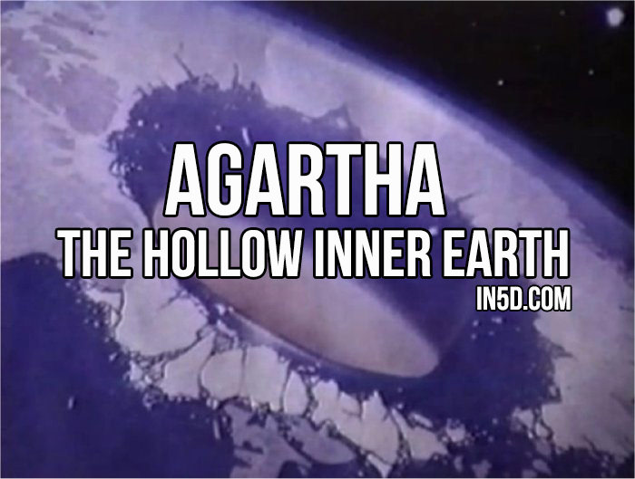 Agartha – The Hollow Inner Earth