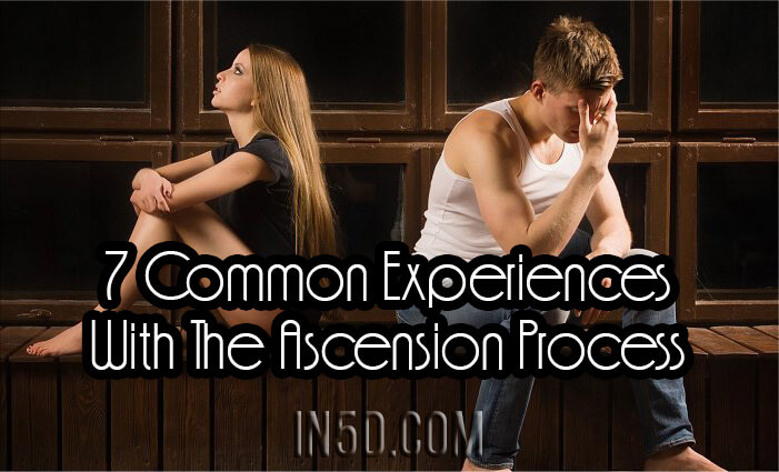 7 Common Experiences With The Ascension Process - You're Not Alone!