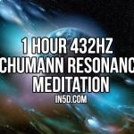 1 Hour 432Hz Schumann Resonance Meditation