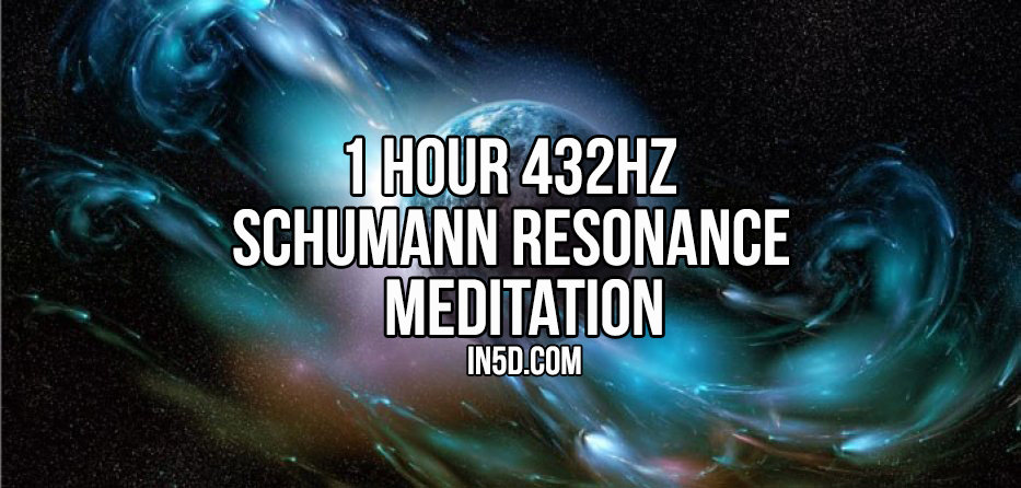 1 Hour 432Hz Schumann Resonance Meditation in5d in 5d
